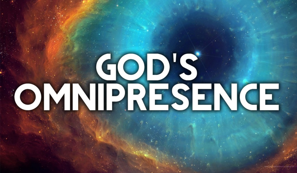 What Does It Mean To Say That God Is Quot Omnipresent